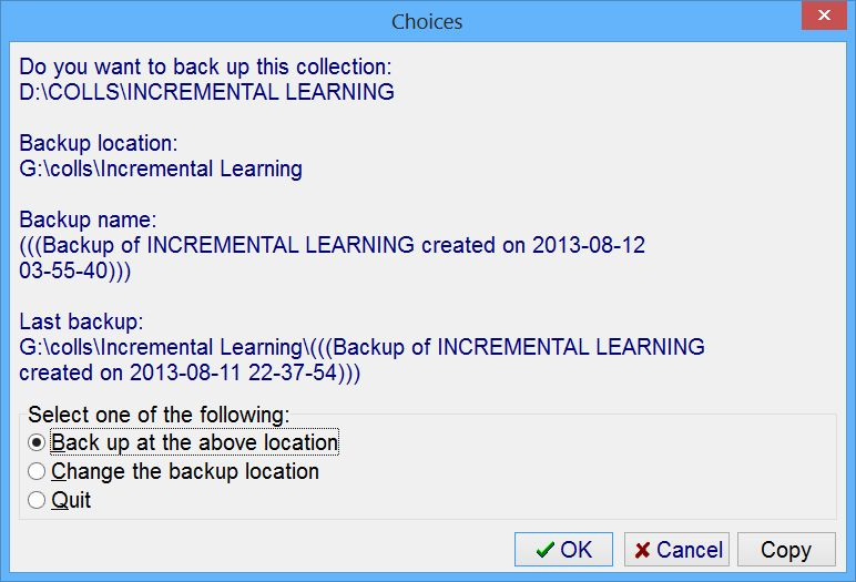 SuperMemo: The Incremental Learning collection to be archived at at g:\colls\Incremental Learning folder
